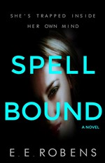 Spellbound A Novel