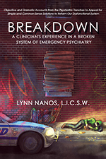 Breakdown A Clinicians Experience in a Broken System of Emergency Psychiatry