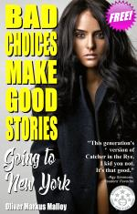 Bad Choices Make Good Stories - Going to New York FREE