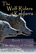 The Wolf Riders of Keldarra Book 1 The Stone of Truth