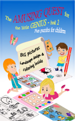 The Amusing Quest for the little Genius - BOOK 2. Fun puzzles for children