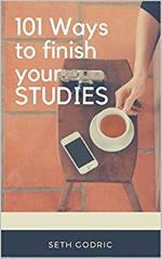 101 Ways to Finish your Studies
