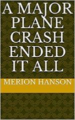 A Major Plane crash Ended it all