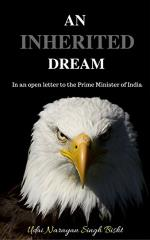 An Inherited Dream In an open letter to the Prime Minister of India