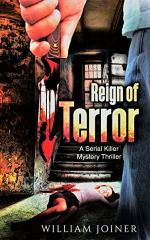 Reign of Terror: A Serial Killer Mystery Thriller