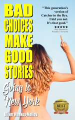 Bad Choices Make Good Stories - Going to New York