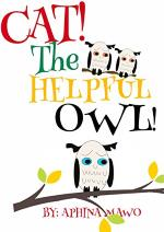 Cat! The Helpful Owl