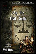 On the Evil Scale (Keeper of La Tecla (The Key) Book 2)