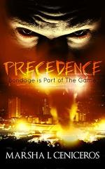 Precedence Bondage is Part of The Game