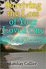 Surviving the Loss of Your Loved One Jans Rainbow