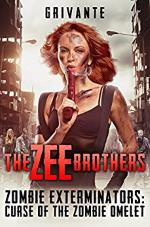 The Zee Brothers: Curse of the Zombie Omelet