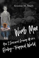 Womb Man: How I Survived Growing Up ...